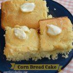 AMAZING Cornbread Cake