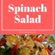 Dinner Spinach Salad