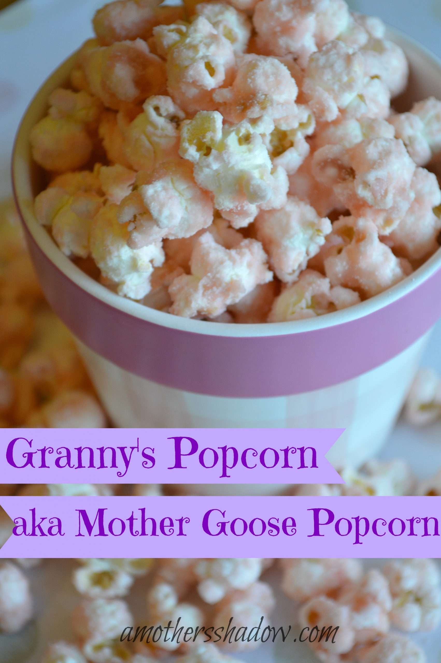 Sugar or Granny or Mother Goose Popcorn