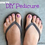 How to Give Yourself a Pedicure