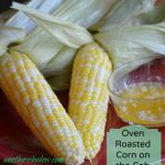 Oven Roasted Corn & Garlic Infused Butter