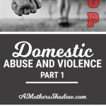 Domestic Abuse & Violence, Part 1
