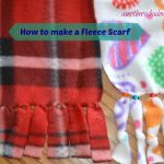 How to make a Fleece Scarf