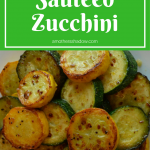 Sauteed Zucchini to Perfection
