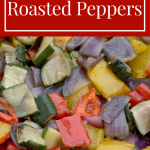 Homemade Roasted Peppers