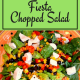 Chopped Salad Fiesta Style