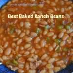 Best Baked Ranch Beans