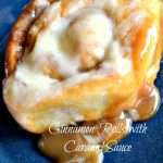 EASY Cinnamon Rolls with Caramel Sauce