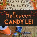 A candy lei to wear and give at Halloween