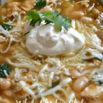 Best Ever White Chicken Chili