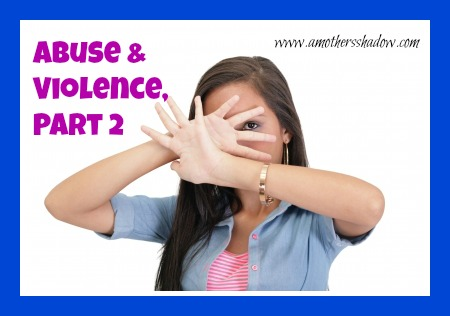 abuse and violence part 2