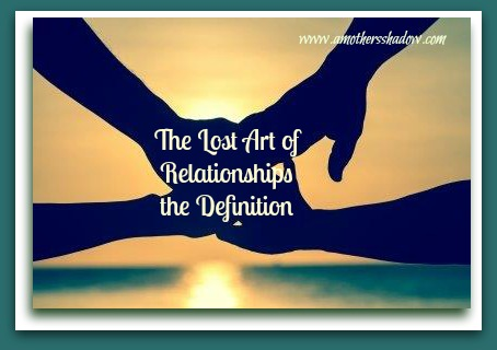 Lost Art of Relationship