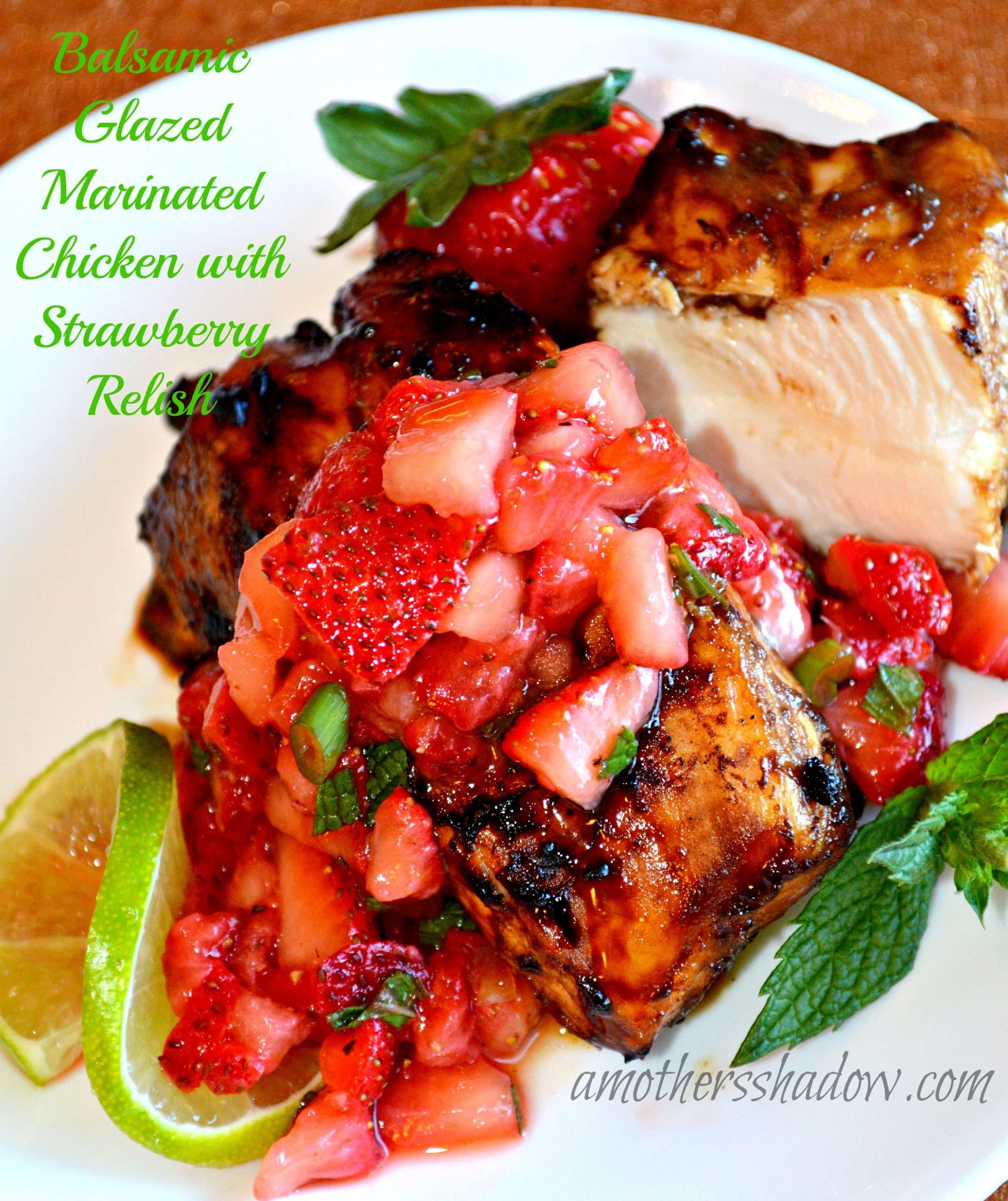 Balsamic Glazed Marinated Chicken with Strawberry Relish