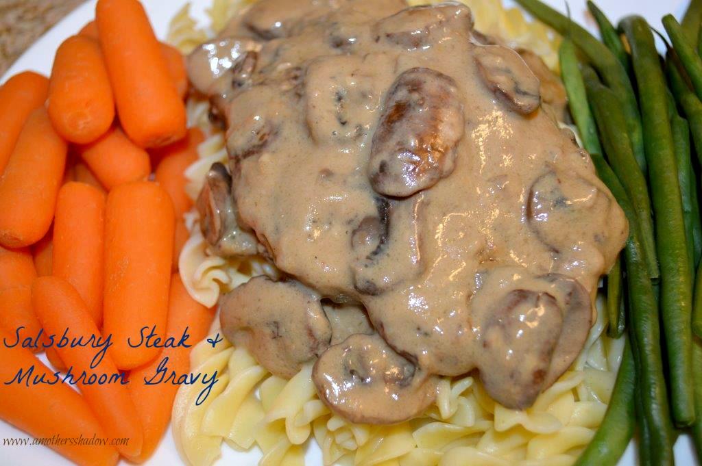BEST Salisbury Steak & Mushroom Gravy