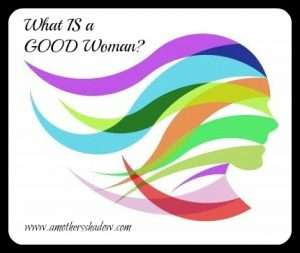 What is a good woman?