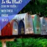 Staying in Touch – Thru the MAIL!