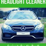 DIY Vehicle Headlight Cleander