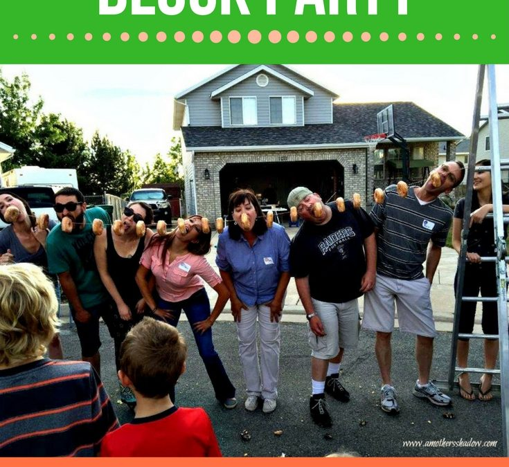 Easy Block Party with Friends & Neighbors