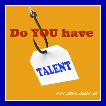 Do you have talent
