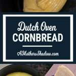 Dutch Oven Best Corn Bread