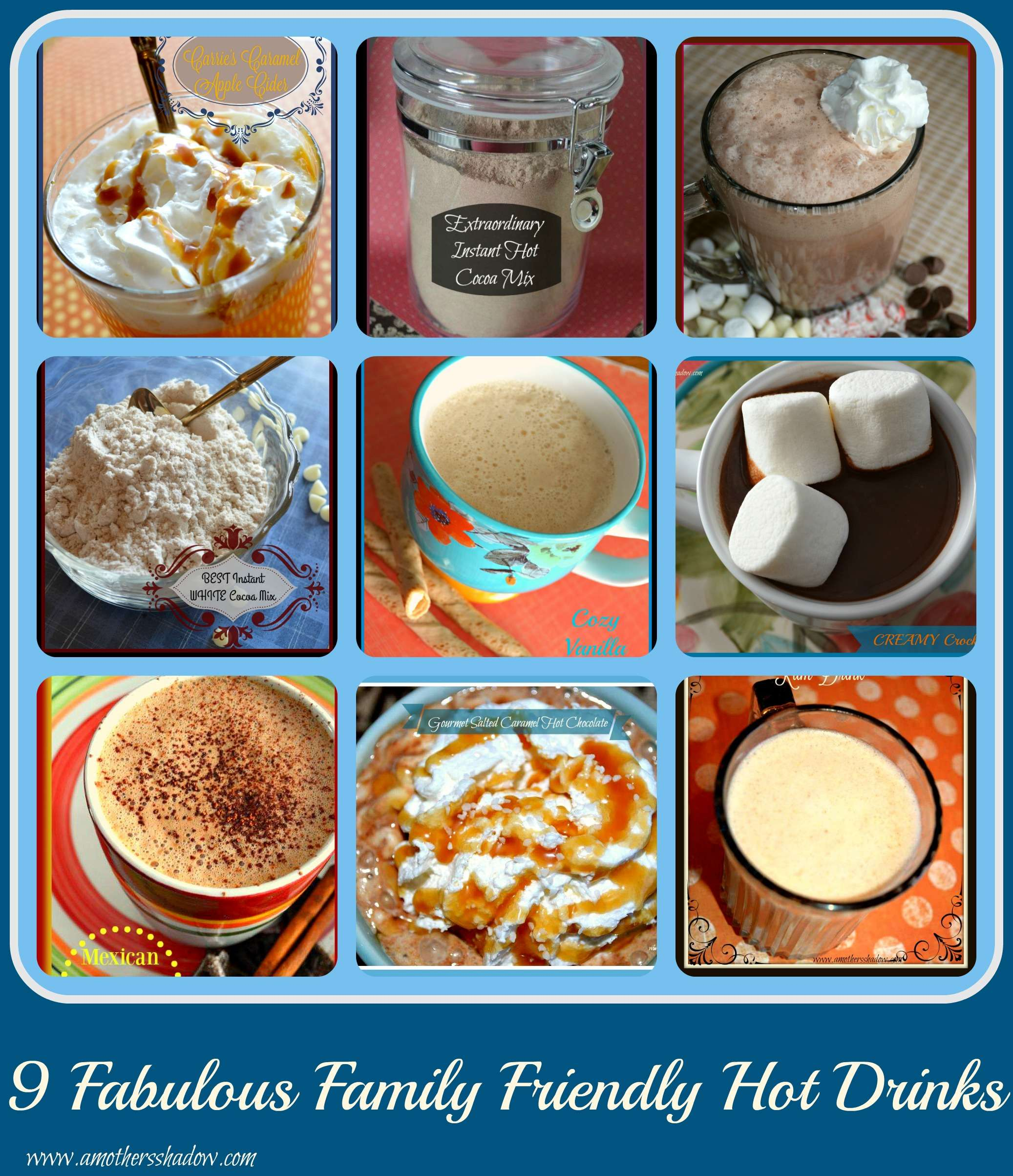 9 Fabulous Family Friendly Hot Drinks