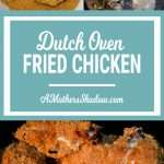 Dutch Oven Fried Chicken