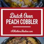 Peach Cobbler in a Dutch Oven