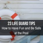 Life Guard and Pool Safety Tips
