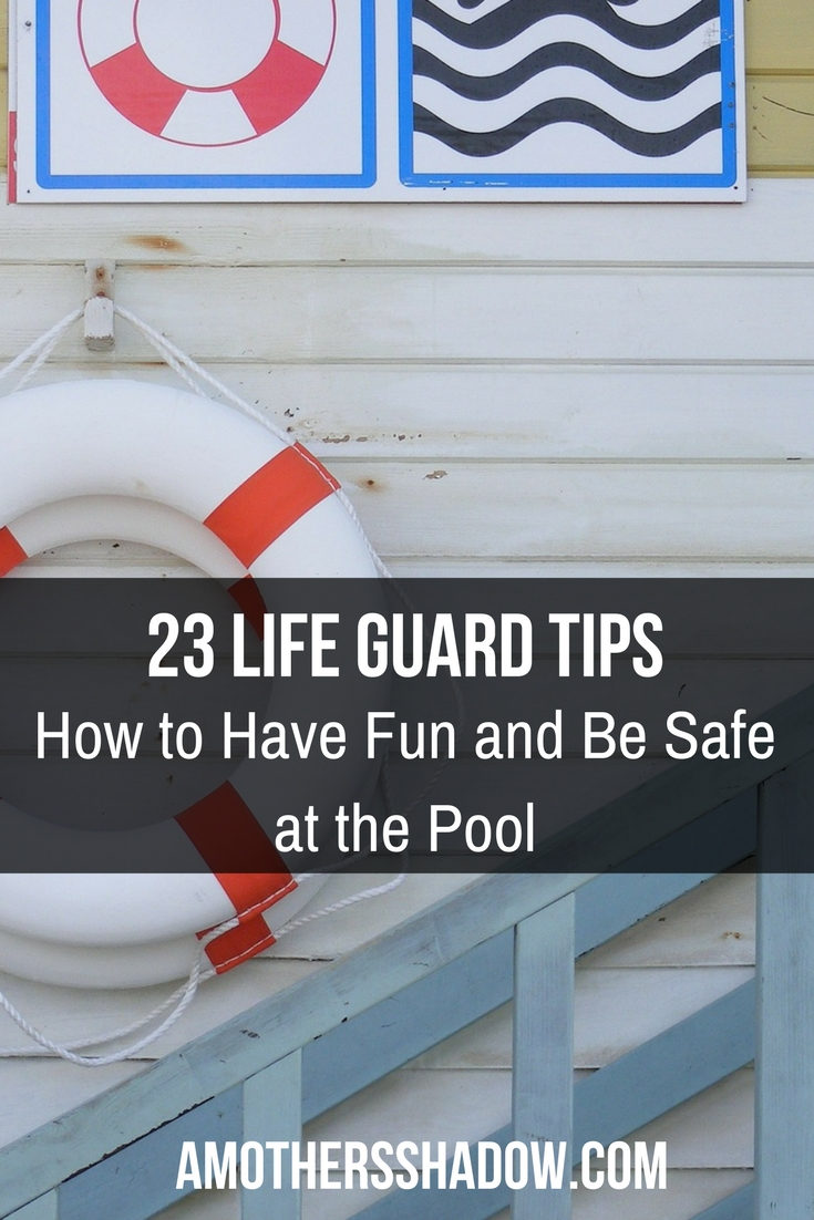 23 Life Guard Tips