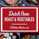 Beef roast and vegetables in the dutch oven