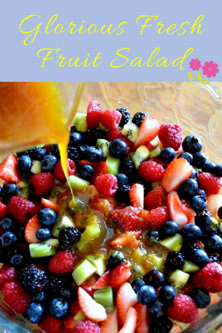 Glorious Fresh Fruit Salad