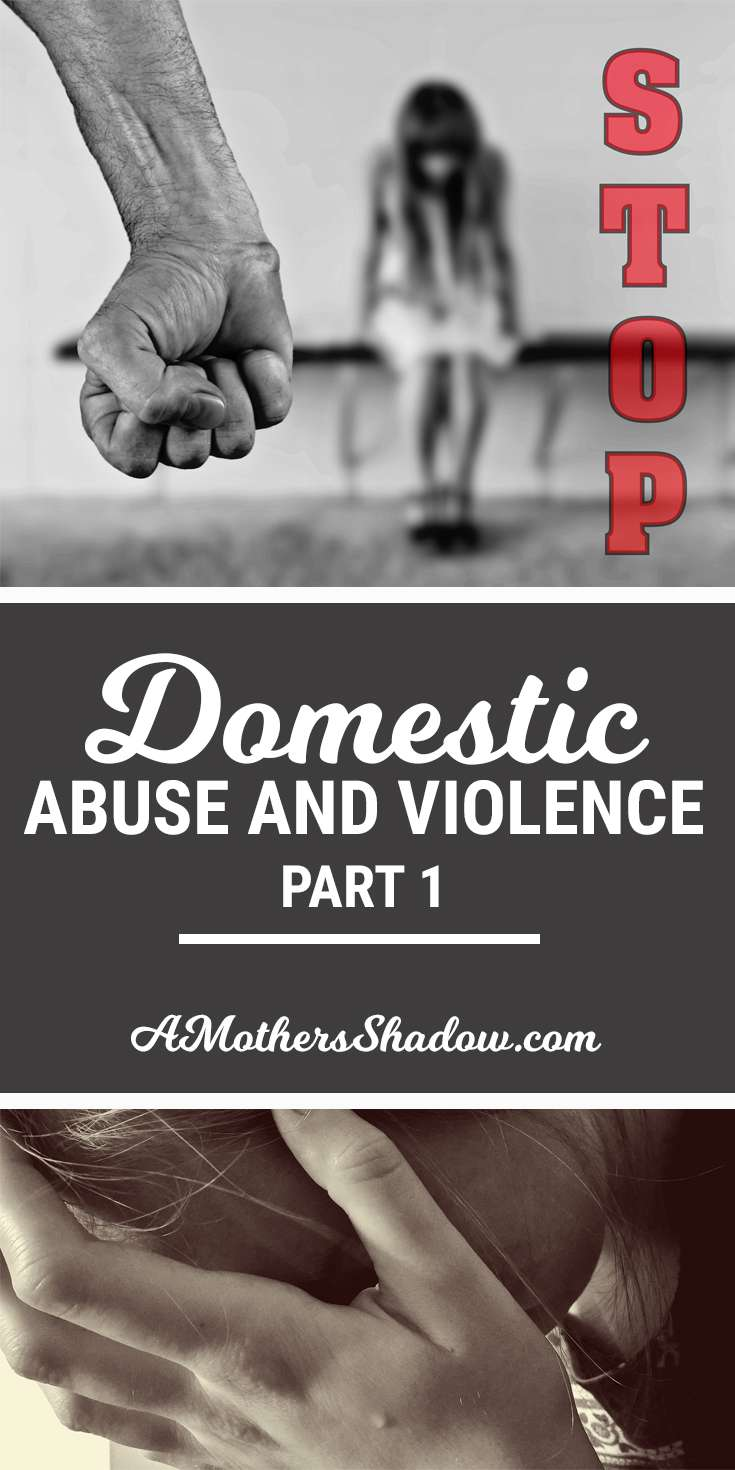 Is There Domestic Abuse or Violence In Your Life?  Part 1