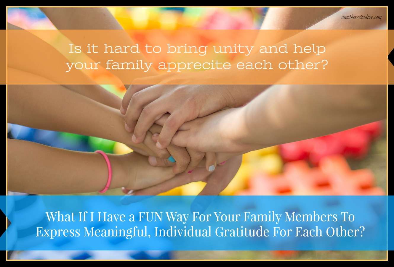 EASY Way For Family To SHOW Gratitude for EACH OTHER