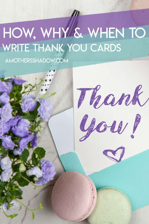 How, Why and When to Write Thank You Cards for All Ages