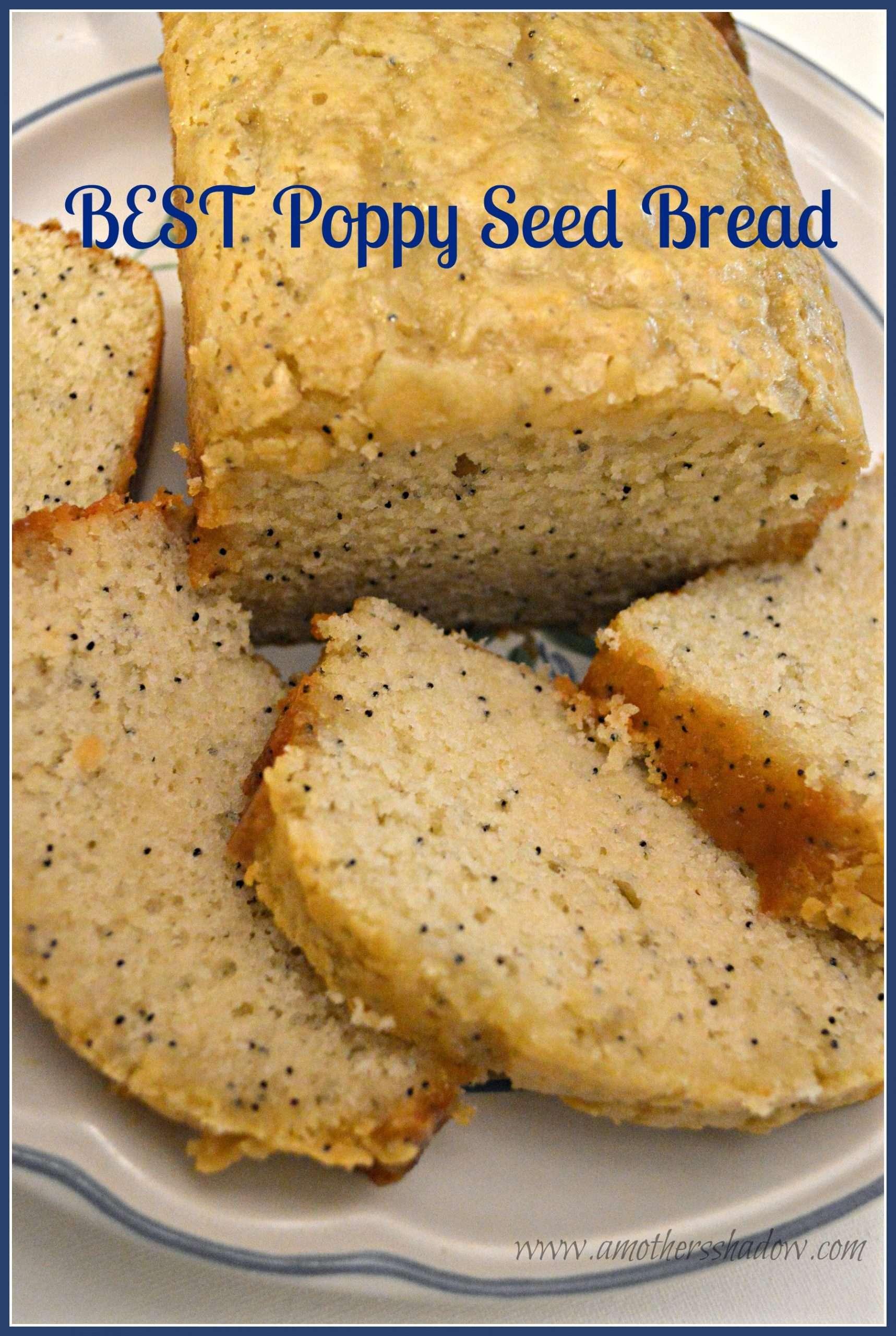 BEST Poppy Seed Bread