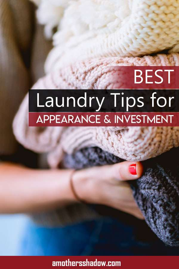 BEST Laundry Tips for Appearance and Investment