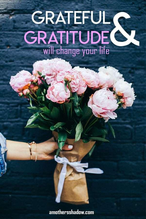 Having Gratitude and Being Grateful