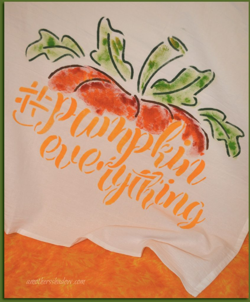 A quality flour sack towel with the words #Pumpkin Everything stenciled on it